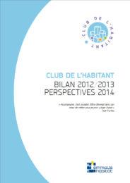 Bilan 2012-2013 du Club de l'Habitant
